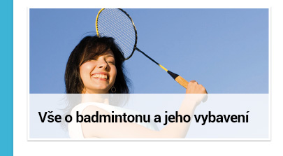Vše o badmintonu